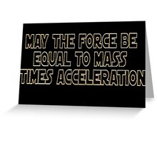 May The Force Be Greeting Card