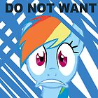 Rainbow Dash DO NOT WANT! by Felolis