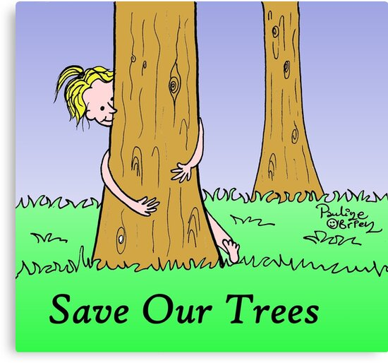 save our trees by Pauline O'Brien