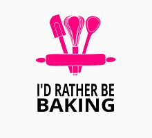 I'd Rather Be Baking Unisex T-Shirt