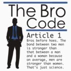 Bro Code Article 1 by CodedClothing