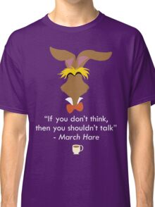 The March Hare Classic T-Shirt
