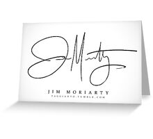 Jim Moriarty [Sherlock Signature Series] Greeting Card