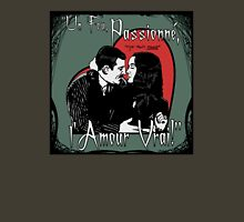 """""""Un Fou, Passionné, l'Amour Vrai!""""- One Crazy, Passionate, True Love! (green) Unisex T-Shirt"""