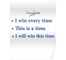 "Cabin Pressure - ""I win every time"" Poster"