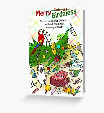 Merry birdmess Greeting Card