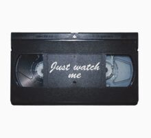 Just watch me by Vigilantees .