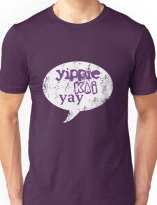 Yippie Kai Yay | Purple Tee Unisex T-Shirt