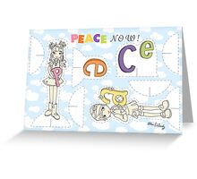 Peace Now! Greeting Card