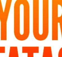 Hakuna Your Tatas Sticker
