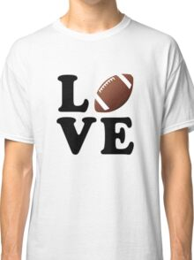Love Football Classic T-Shirt