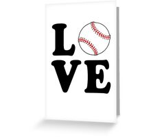 Love Baseball Greeting Card