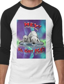 "Mother & Cub Polar Bears: ""Hey! Ya Got ICE?"" Men's Baseball ¾ T-Shirt"