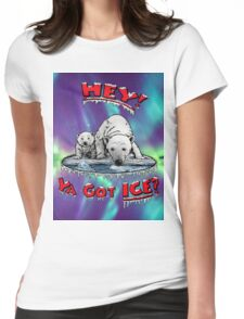 "Mother & Cub Polar Bears: ""Hey! Ya Got ICE?"" Womens Fitted T-Shirt"