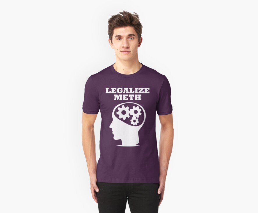 Legalize Meth by RRclothing