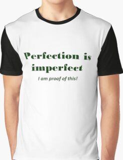 Perfection Graphic T-Shirt