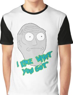 I like what you got - Cromulon - Rick and Morty Graphic T-Shirt