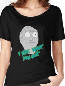 I like what you got - Cromulon - Rick and Morty Women's Relaxed Fit T-Shirt
