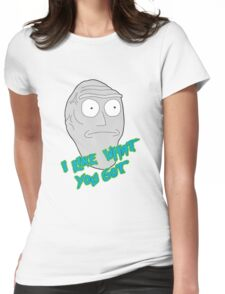 I like what you got - Cromulon - Rick and Morty Womens Fitted T-Shirt