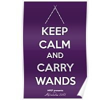 Keep Calm and Carry Wands Poster