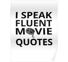 I Speak Fluent Movie Quotes Poster