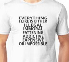 Everything I Like Unisex T-Shirt