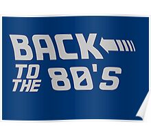 Back To The 80's Poster