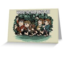 Where the Halflings Are Greeting Card