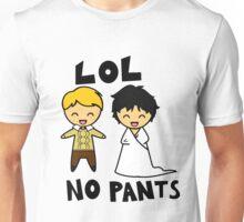 LOL NO PANTS Unisex T-Shirt
