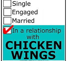 In A Relationship With Chicken Wings by cmmei