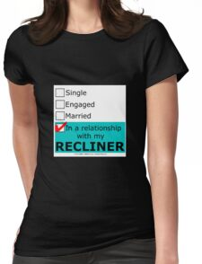 In A Relationship With My Recliner Womens Fitted T-Shirt