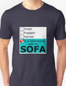 In A Relationship With My Sofa T-Shirt