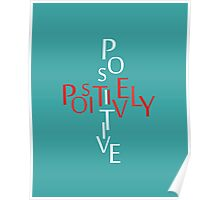 Positively Positive Poster