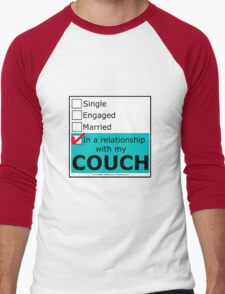 In A Relationship With My Couch Men's Baseball ¾ T-Shirt