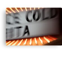 Cold Sign Canvas Print