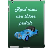Real Men Driving Quote iPad Case/Skin