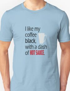 Coffee with a Dash of Hot Sauce T-Shirt