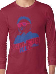 Kim Jong ILLin' (Kim Jong-il) Long Sleeve T-Shirt