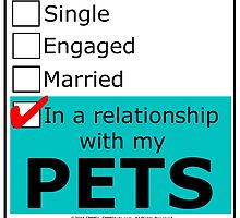 In A Relationship With My Pets by cmmei