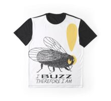 Thinker fly, I buzz therefore I am Graphic T-Shirt