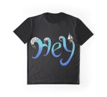 Hey, the Sea is Calling with Sailboat Graphic T-Shirt