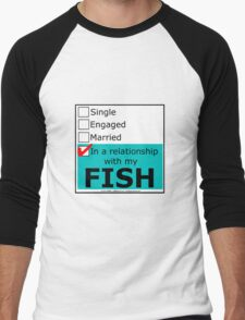 In A Relationship With My Fish Men's Baseball ¾ T-Shirt