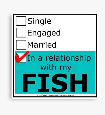 In A Relationship With My Fish Canvas Print