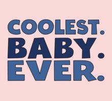 Coolest Baby Ever Kids Tee