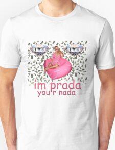 Paris Hilton - I'm Prada you r nada T-Shirt