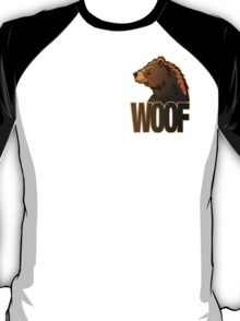 BEAR WOOF 2 T-Shirt
