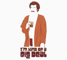 I'm Kind of a Big Deal by David Benton