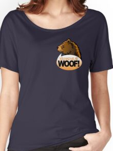 YOU HAD ME AT WOOF! 2 Women's Relaxed Fit T-Shirt
