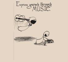 Express Yourself Through Music by Aaran Bosansko