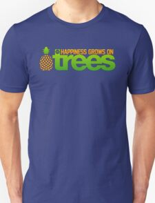 Happiness Grows On /r/trees T-Shirt